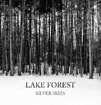 Lake Forest - Silver Skies