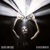 Beats Antique - Shadowbox