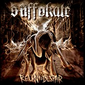 Suffokate - Return to Despair