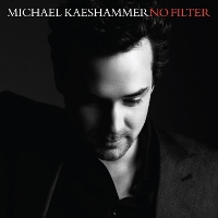 Michael Kaeshammer - No Filter