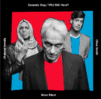 Marc Ribot's Ceramic Dog - YRU Still Here