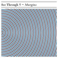 See Through 5 - Margins