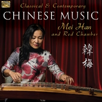 Mei Han and Red Chamber - Classical & Contemporary Chinese Music