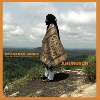 Beautiful Nubia And The Roots Renaissance Band - Amunudun