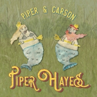 Piper Hayes - Piper and Carson