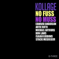 Kollage - No Fuss No Muss