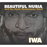 Beautiful Nubia And The Roots Renaissance Band - IWA