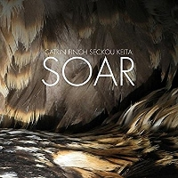 Catrin Finch And Seckou Keita - Soar