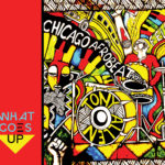 Chicago Afrobeat Project With Tony Allen - What Goes Up