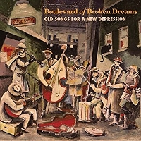 The Flypaper Orchestra - Boulevard Of Broken Dreams: Old Songs For A New Depression