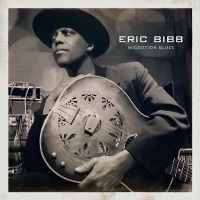 Eric Bibb - Migration Blues
