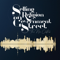 The New Customs - Selling Religion on Government Street