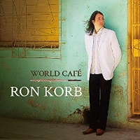 Ron Korb - World Cafe