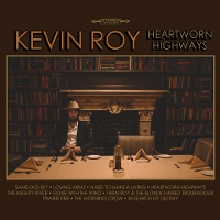 Kevin Roy - Heartworn Highways