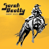 Sarah Beatty - Bandit Queen