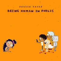 Jessie Reyez - Being Human in Public