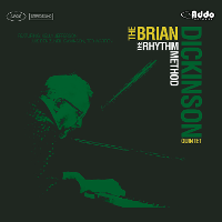 Brian Dickinson Quintet - The Rhythm Method