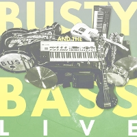 Busty and the Bass - Live from London -EP