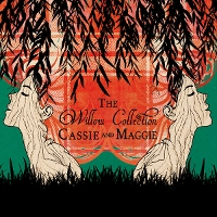 Cassie and Maggie - The Willow Collection