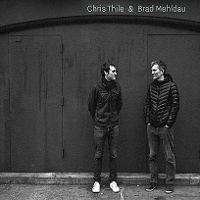 Chris Thile & Brad Mehldau - Chris Thile And Brad Mehldau