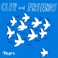 Clay and Friends - La Musica Popular de Verdun