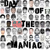 Day of the Maniac - Day of the Maniac