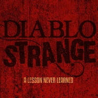 Diablo Strange - A Lesson I Never Learned