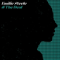 Emilie Steele and the Deal - Emilie Steele and the Deal