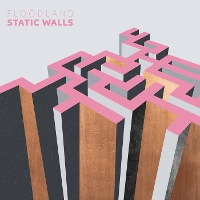 Floodland - Static Walls