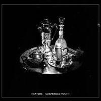 Heaters - Suspended Youth