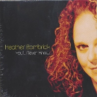 Heather Bambrick - You'll Never Know