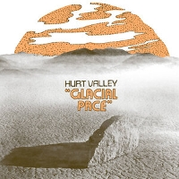 Hurt Valley - Glacial Pace