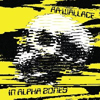 AA Wallace - In Alpha Zones