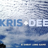Kris + Dee - A Great Long Game