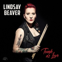 Lindsay Beaver - Tough As Love