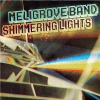The Meligrove Band - Shimmering Lights