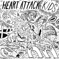 Heart Attack Kids - No Future