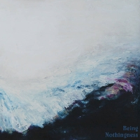 Nothingness - Being