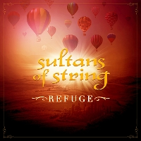 Sultans Of String - Refuge