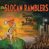 Slocan Ramblers - Queen City Jubilee