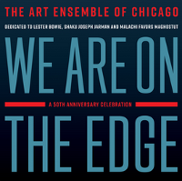 Art Ensemble Of Chicago - We Are On The Edge