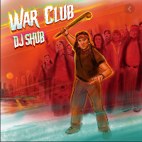 DJ Shub - War Club