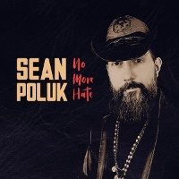 Sean Poluk - No More Hate