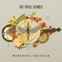 The Small Glories - Wondrous Traveller