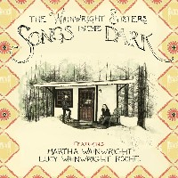 The Wainwright Sisters - Songs In The Dark