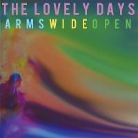 The Lovely Days - Arms Wide Open EP