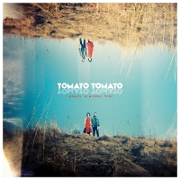 Tomato Tomato - Canary In A Coal Mine