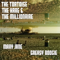 The Tortoise The Hare & The Millionaire - The Tortoise, the Hare and the MIllionaire