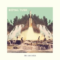 Royal Tusk - Dealbreaker