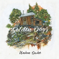 Union Duke - Golden Days